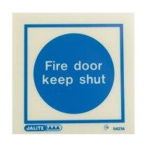"""Fire Door Keep Shut"""